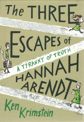 Book cover: The Three Escapes of Hannah Arendt