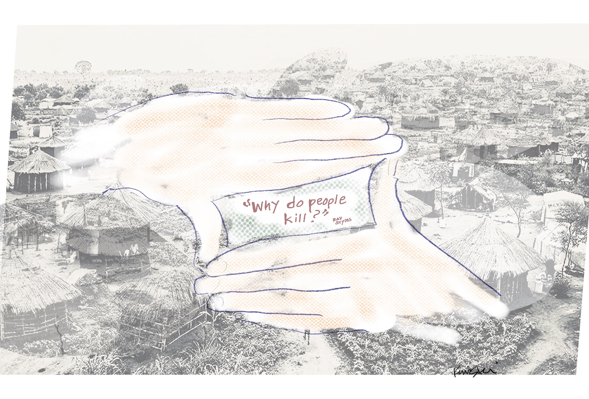 """Drawing of two hands creating a rectangular frame. Inside the frame are the words """"'Why do people kill?' Ray Styles"""", and outside teh frame is a historical photo of grass huts."""
