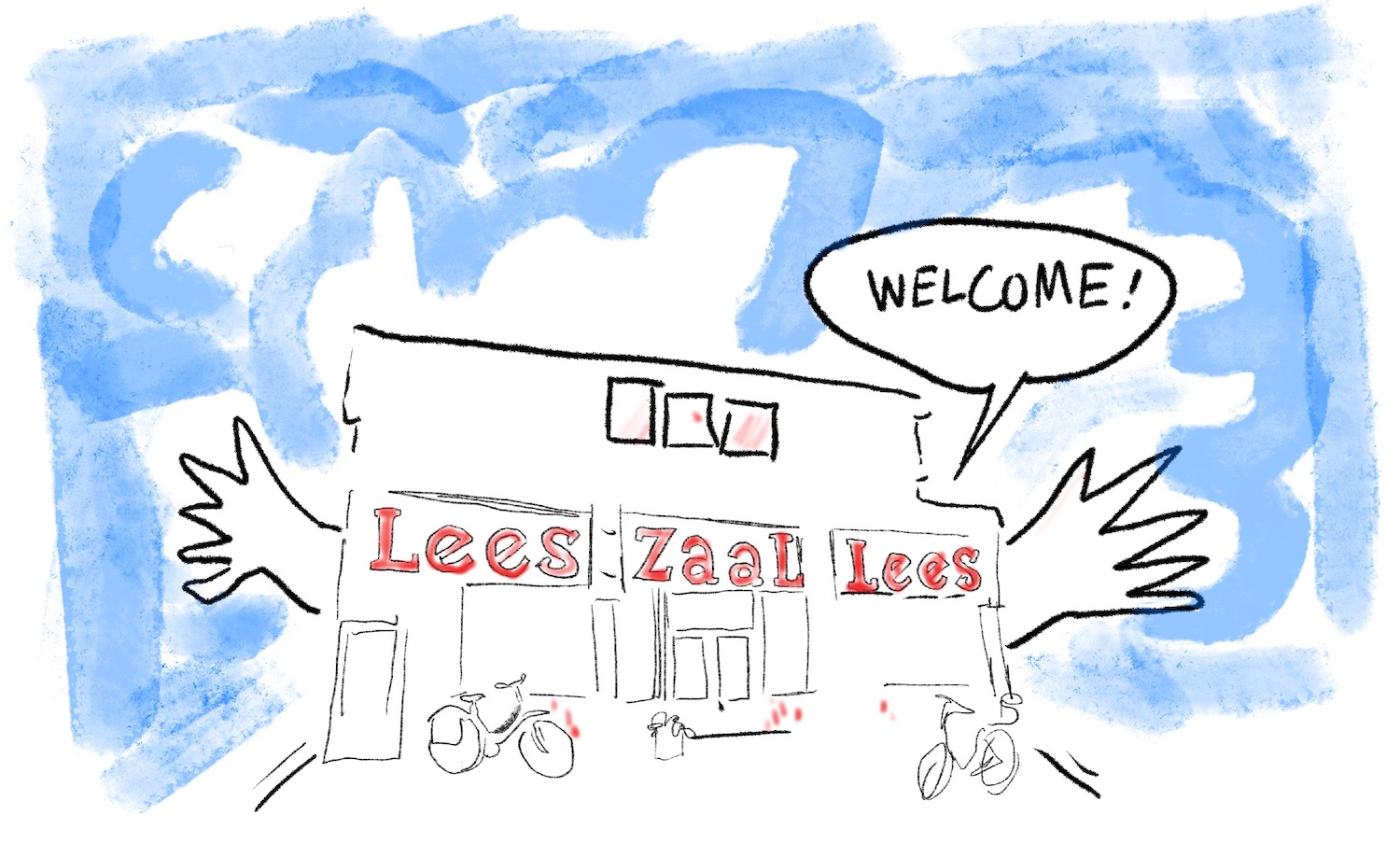 """Drawing of the front facade of the Leeszaal building, saying """"Welcome"""" with open arms."""
