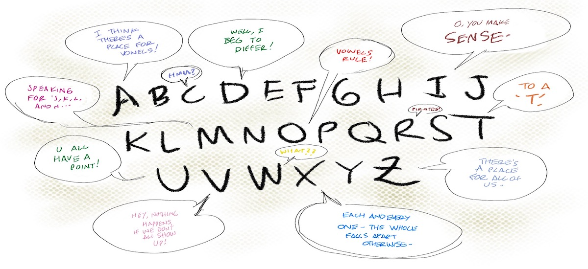Drawing of the letters of the alphabet, with some letters offering opinions in speech bubbles.