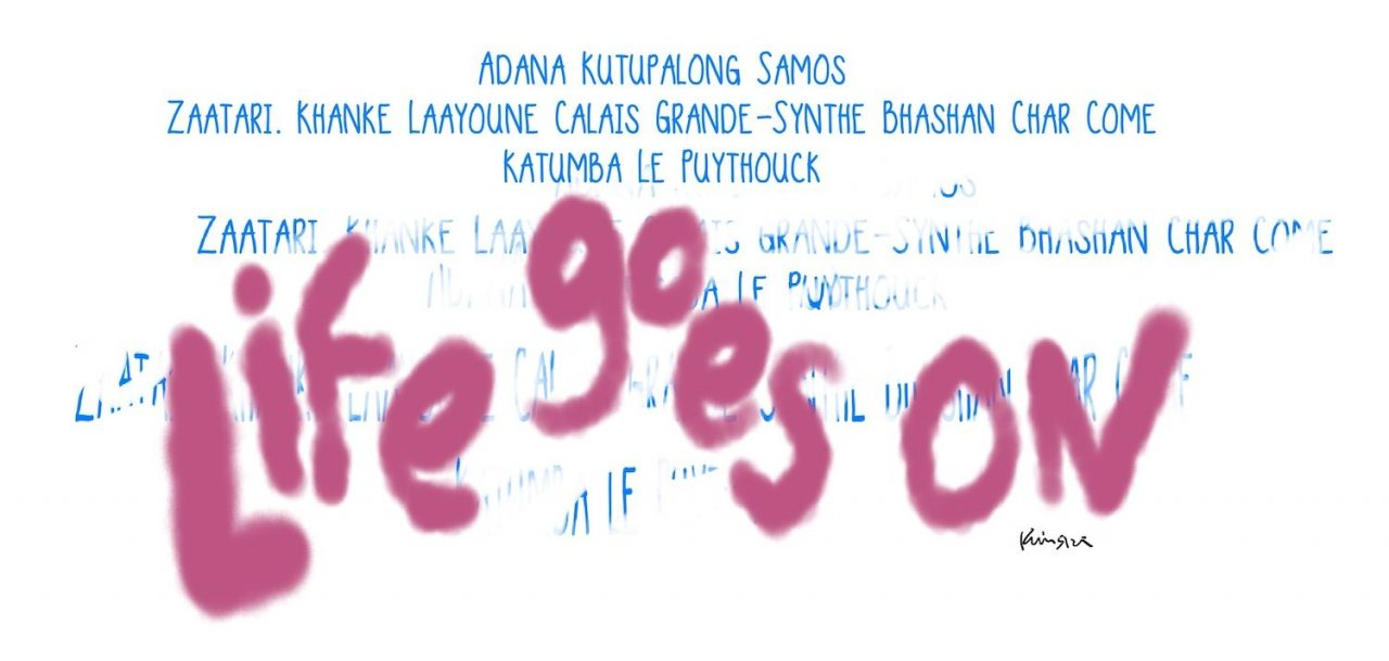 """Names of various refugee camps are erased and obscured by graffiti that reads """"Life goes on"""""""
